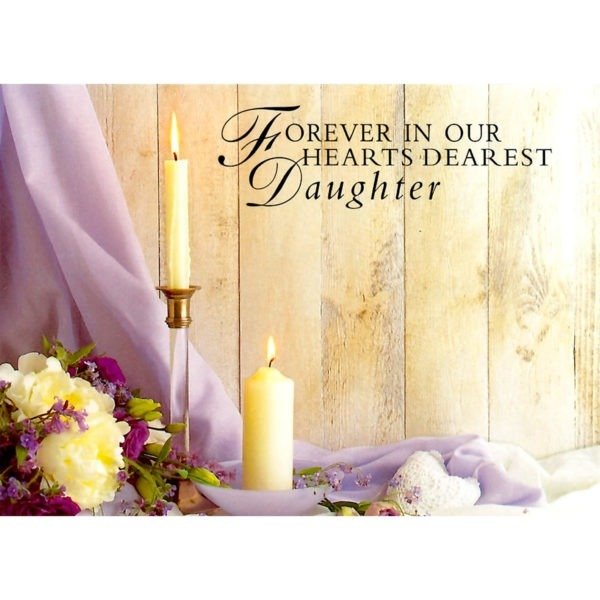 Large Cards - Forever In Our Hearts Dearest Daughter 1