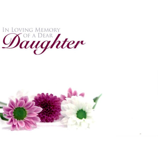 Large Cards - In Loving Memory Of A Dear Daughter 1