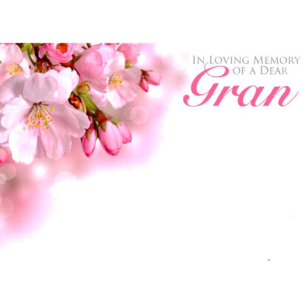 Large Cards - In Loving Memory Of A Dear Gran 1