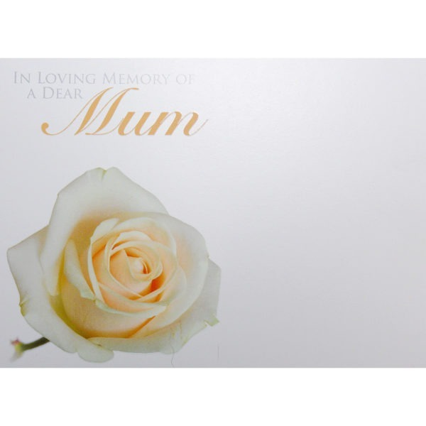 Large Cards - In Loving Memory Of A Dear Mum 1