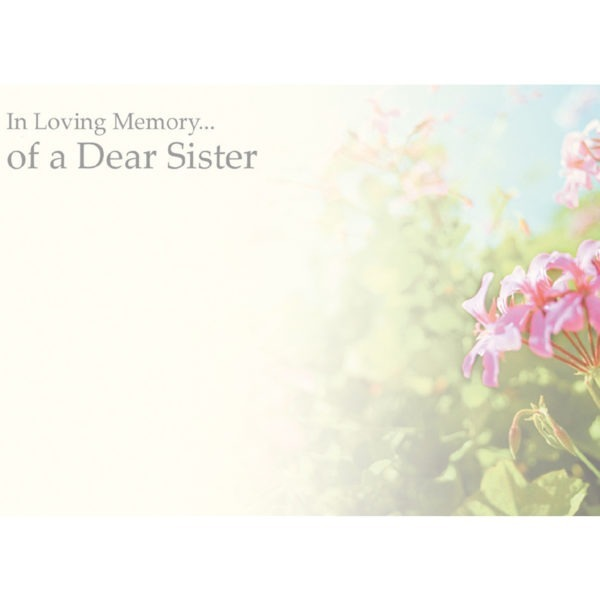 Large Cards - In Loving Memory Of A Dear Sister 1