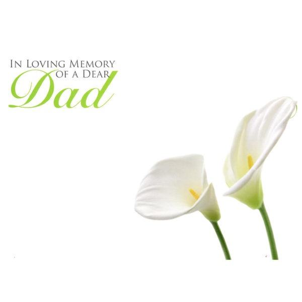 Large Cards - In Loving Memory Of A Dear Dad - White Lily 1