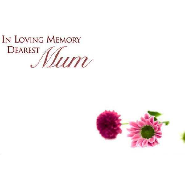 Small Cards - In Loving Memory Dearest Mum 1