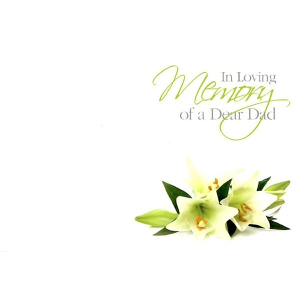Small Cards - In Loving Memory Of A Dear Dad - White Lilies 1