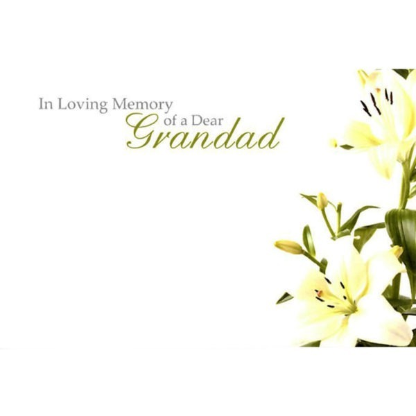 Small Cards - In Loving Memory Of A Dear Grandad - Lilies 1