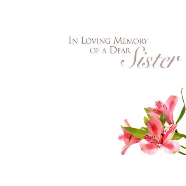 Small Cards - In Loving Memory Of A Dear Sister 1